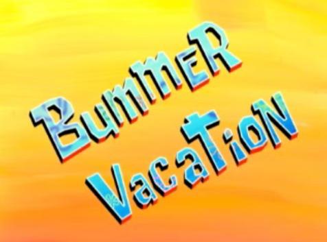 bummer_vacation