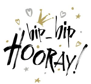 text that says hip-hip hooray!